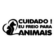 Adesivo Cuidado Eu Freio Para Animais