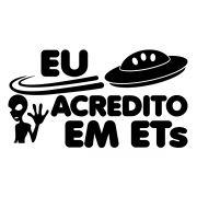 Adesivo eu acredito em ETs
