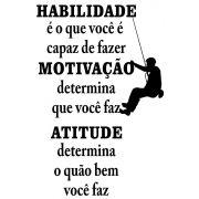 Adesivo Frase - Habilidade, Motivação, Atitude
