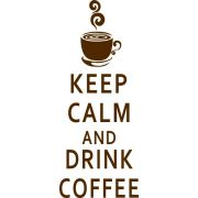 Adesivo Keep Calm And Drink Coffee