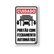 Placa Cuidado Portão com fechamento Automático