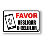 Placa Favor desligar o Celular