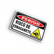 Placa Perigo Risco de Esmagamento