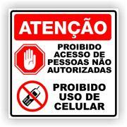 Placa Proibido Acesso e Celular