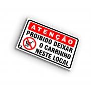 Placa Proibido deixar o carrinho neste local
