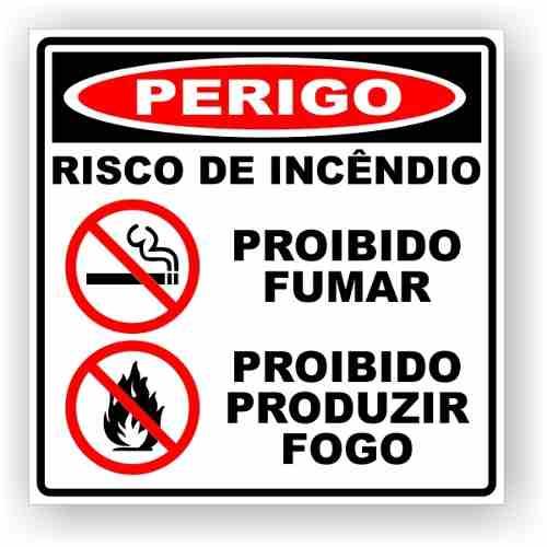 Placa Proibido Fumar E Produzir Fogo