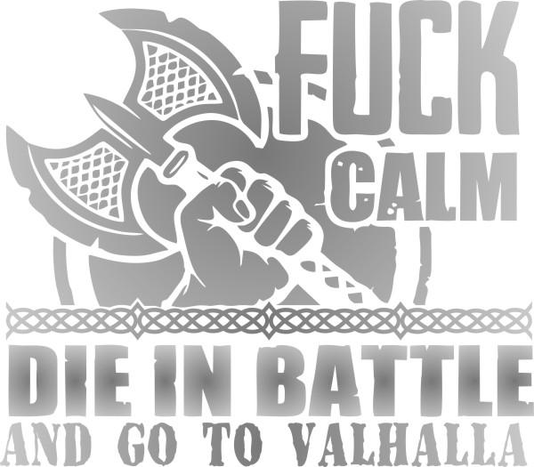 Adesivo Vikings - Fuck Calm Go to Valhalla