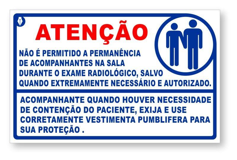 Placa Atenção Acompanhantes - Raio X