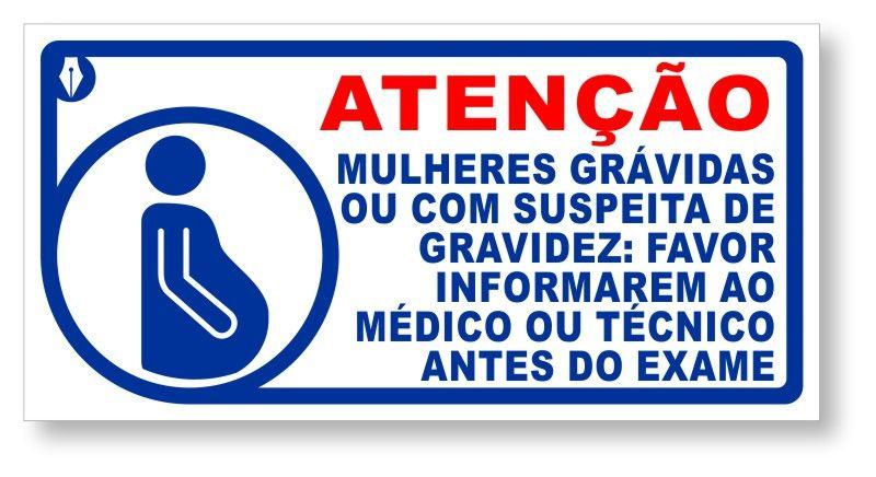 Placa Atenção Gestantes - Raio X