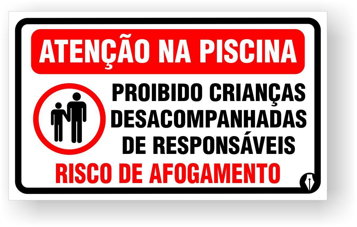 Placa Atenção Proibido Crianças Desacompanhadas na Piscina