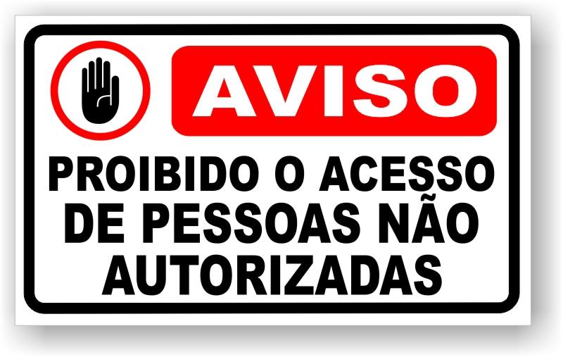 Placa Aviso Proibido Acesso
