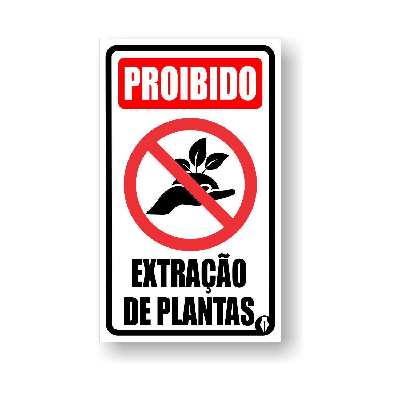 Placa Aviso Proibido Extração de plantas