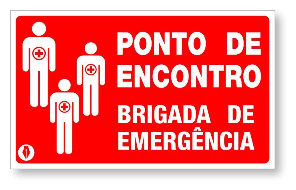 Placa Brigada de Emergência - Ponto de Encontro