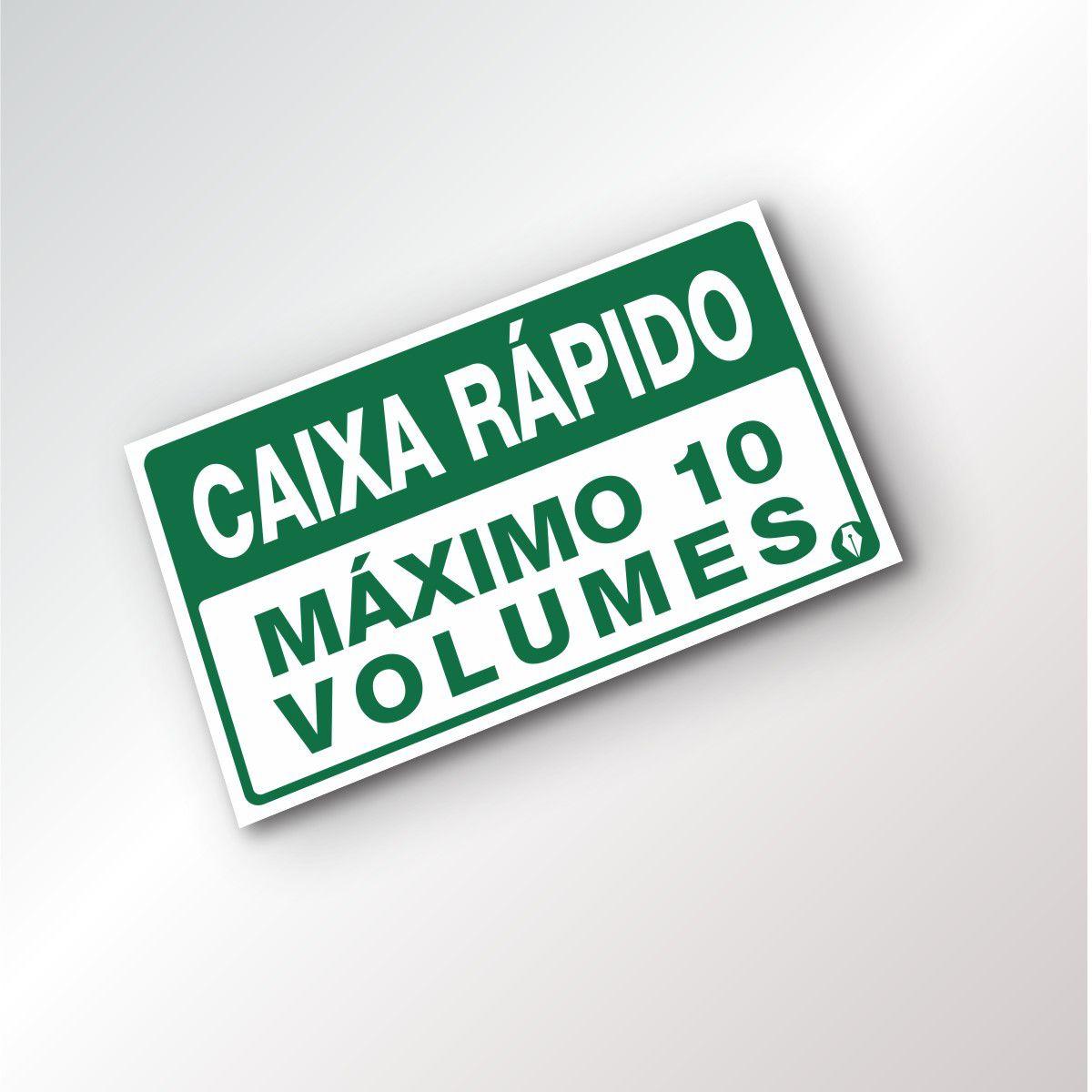 Placa Caixa Rápido 10 Volumes