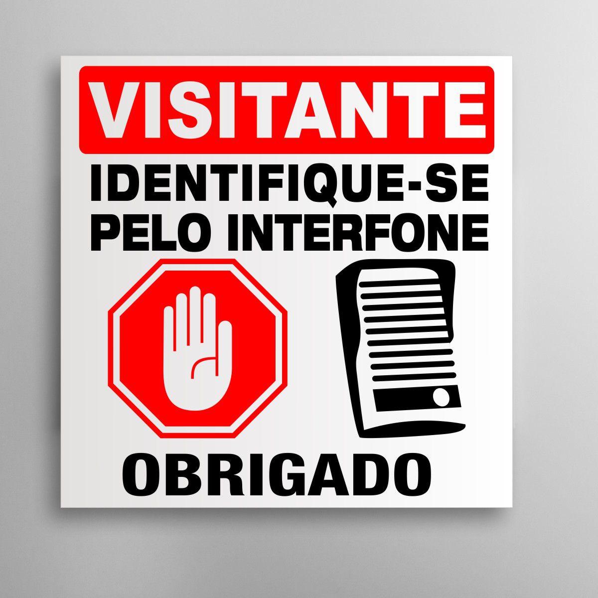 Placa Identifique-se no Interfone - Condomínio