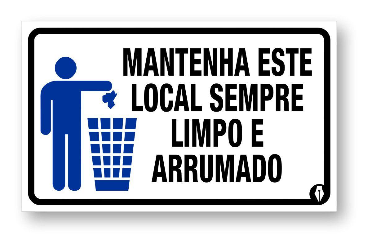 Placa Lixeira - Local Limpo e Arrumado