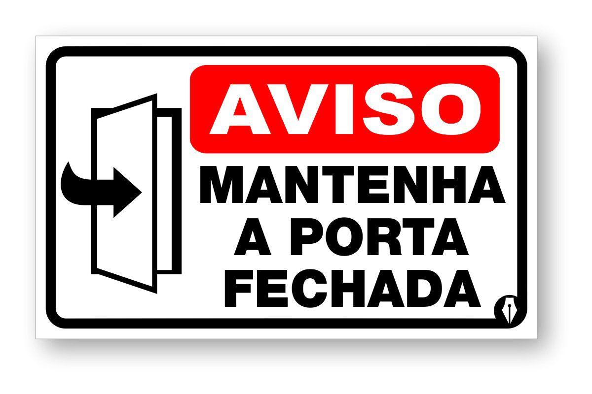Placa Mantenha a porta Fechada