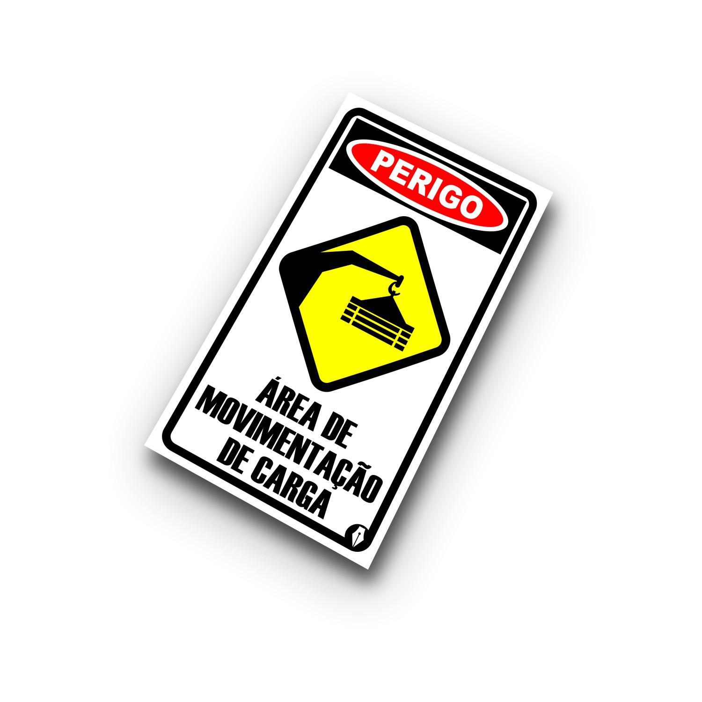 Placa Perigo Área de Movimentação de Carga