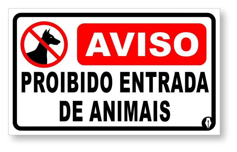 Placa Proibido Entrada de Animais