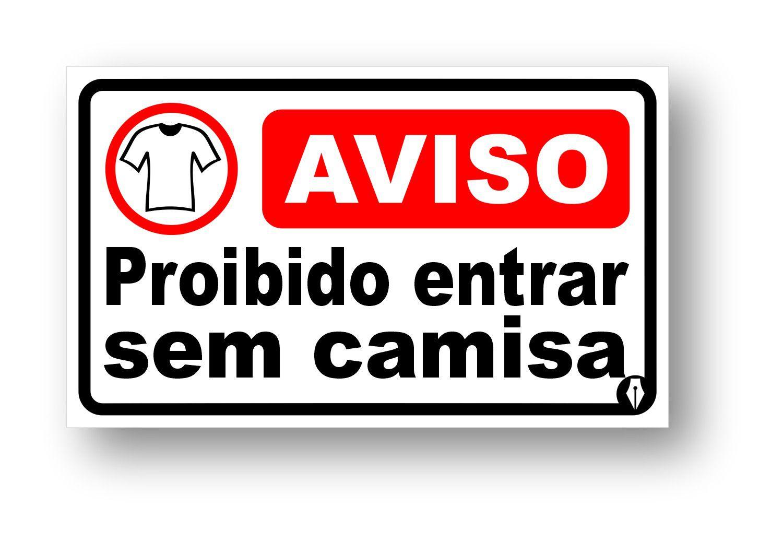 Placa Proibido Entrar Sem Camisa