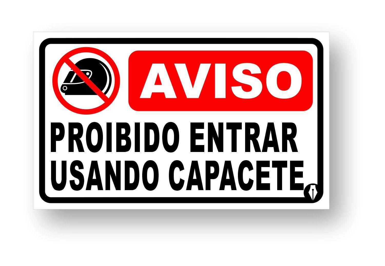 Placa Proibido Entrar Usando Capacete