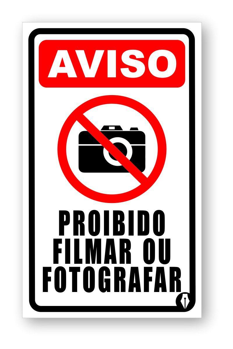 Placa Proibido Filmar ou Fotografar