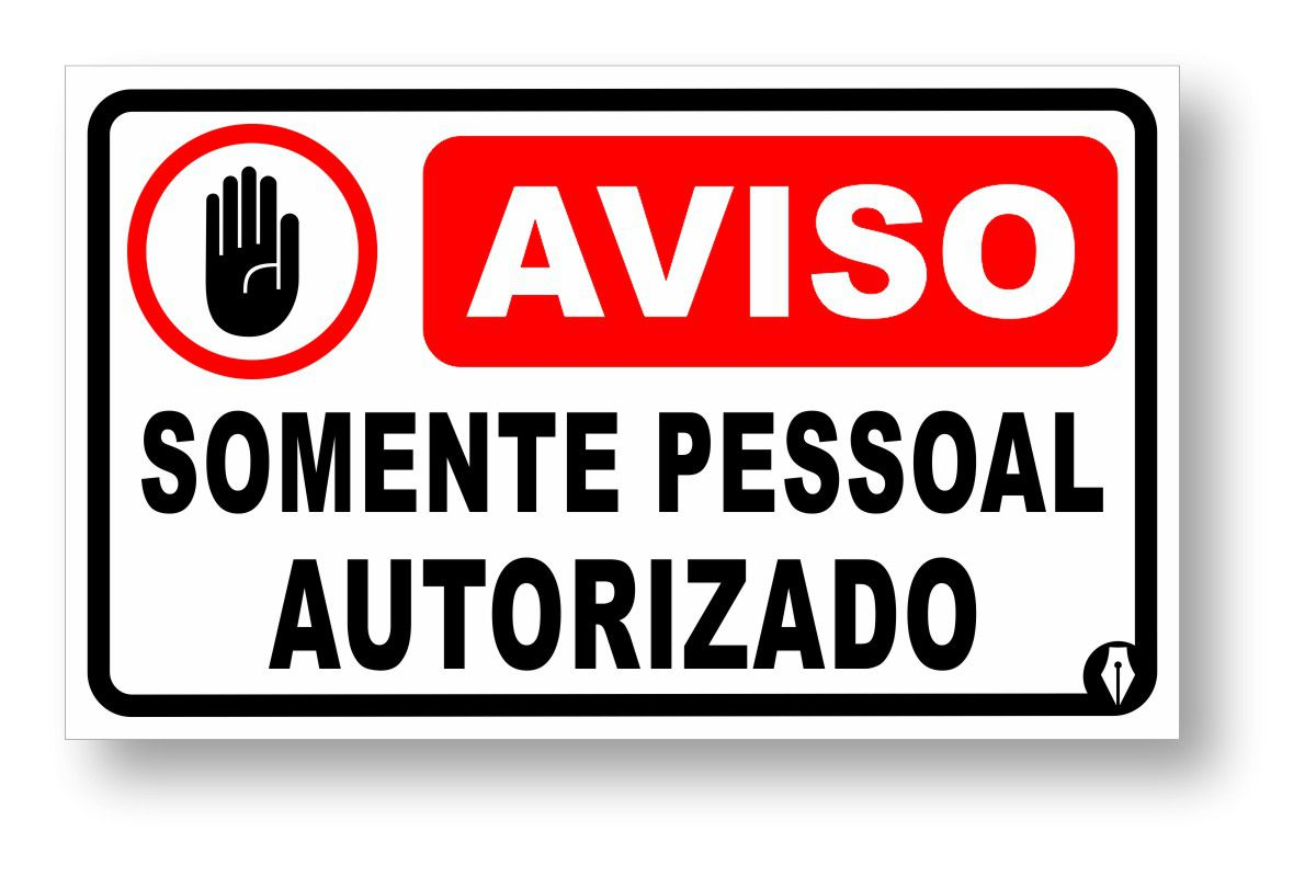 Placa Somente Pessoal Autorizado