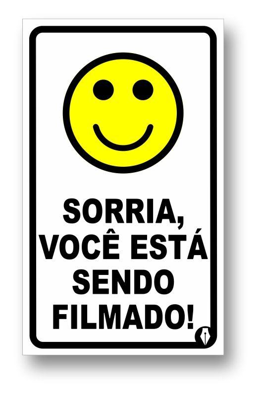 Placa Sorria você está sendo filmado!