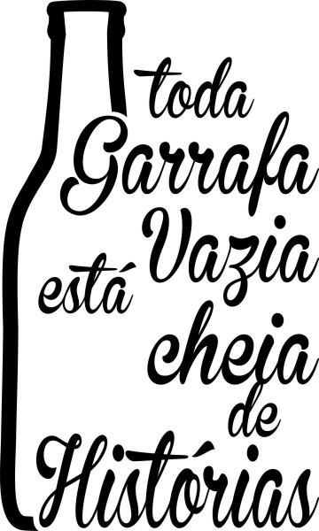 Adesivo Toda Garrafa Vazia