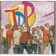 Turma do Pagode - Mais Feliz - CD Original (Raridade)