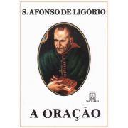 Livro - A Oração - Santo Afonso Maria de Ligório