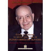 Livro: Plenitude: Combati o Bom Combate Vol. 5 Coleção O Dom de Sabedoria na mente, vida e obra de Plinio Corrêa de Oliveira