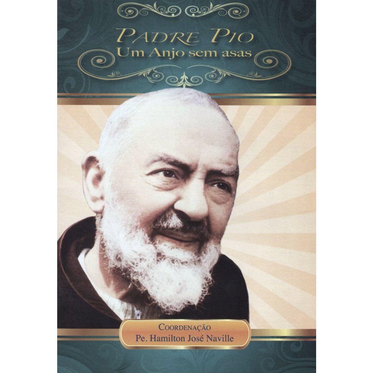 Livreto - Padre Pio - Um Anjo sem Asas