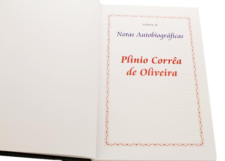 Livro - Notas Autobiográficas de Plinio Correa de Oliveira - Vol II