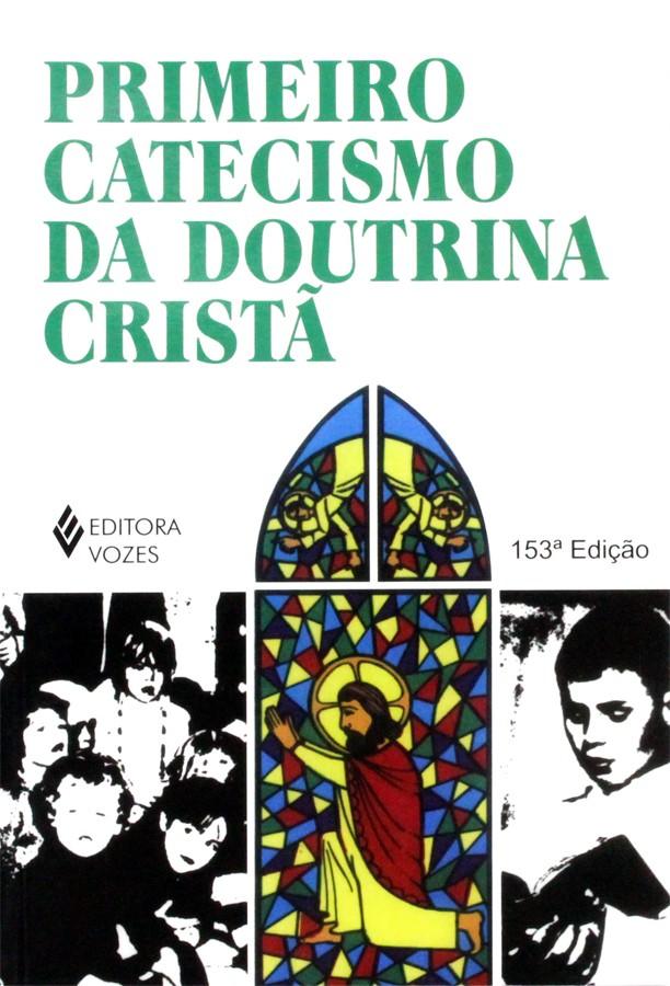 Livro - Primeiro Catecismo da Doutrina Cristã