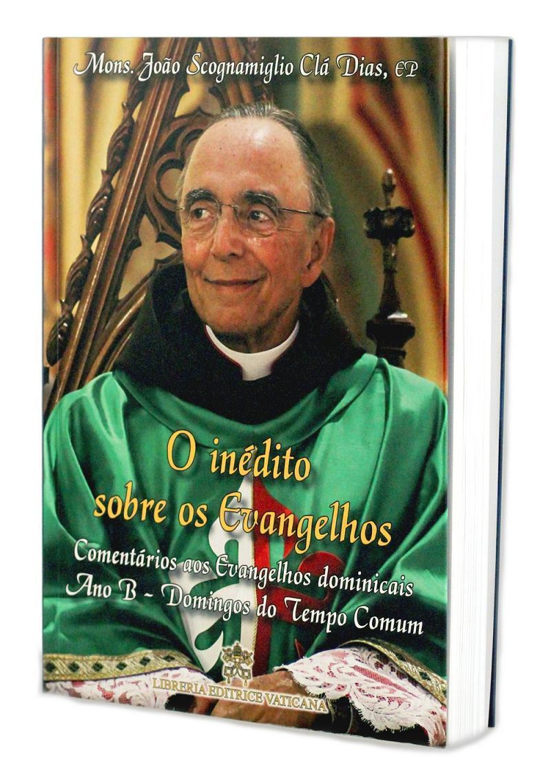 O Inédito sobre os Evangelhos - Ano B - Volume IV - Brochura