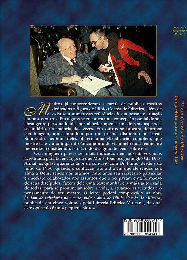 Plinio Correa de Oliveira - Um Profeta para os Nossos Dias