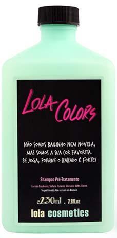 Lola Cosmetics - Lola Colors - Shampoo Pré Tratamento - 230ml