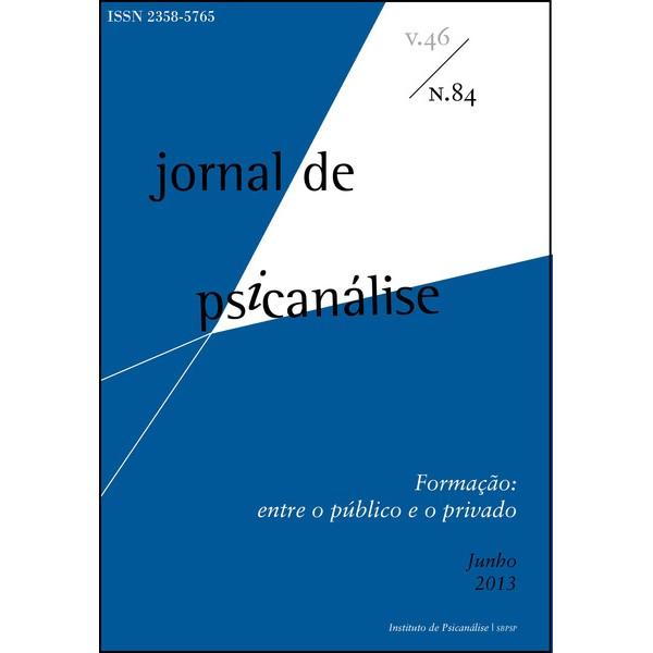 Jornal Psicanálise Nº 84 - VERSÃO ELETRÔNICA (PDF)