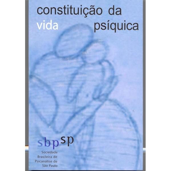 Constituição da Vida Psíquica