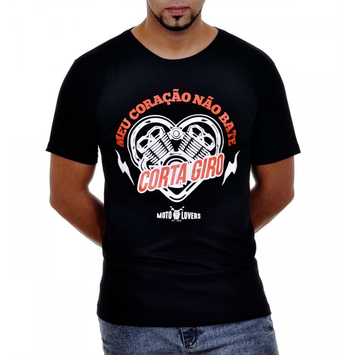 Camiseta Moto Lovers -  Meu Coração Não Bate Corta Giro