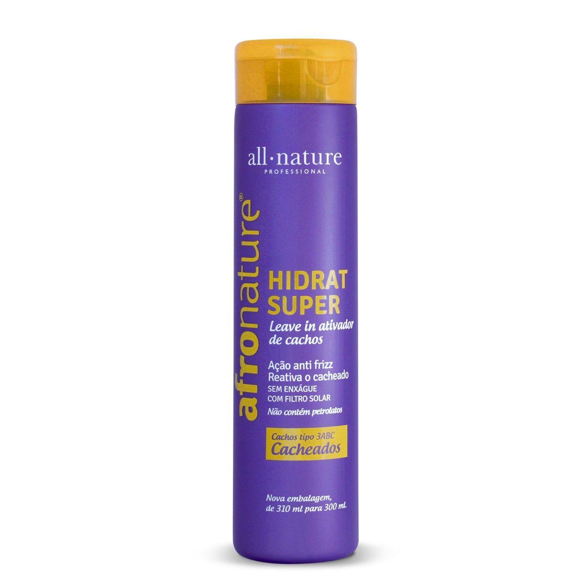 Hidrat Super Leave In Ativador de Cachos  All Nature  300 ml - Ativa e Define os Cachos Disciplina os Fios Arrepiados Fornece Hidratação Brilho e Proteção