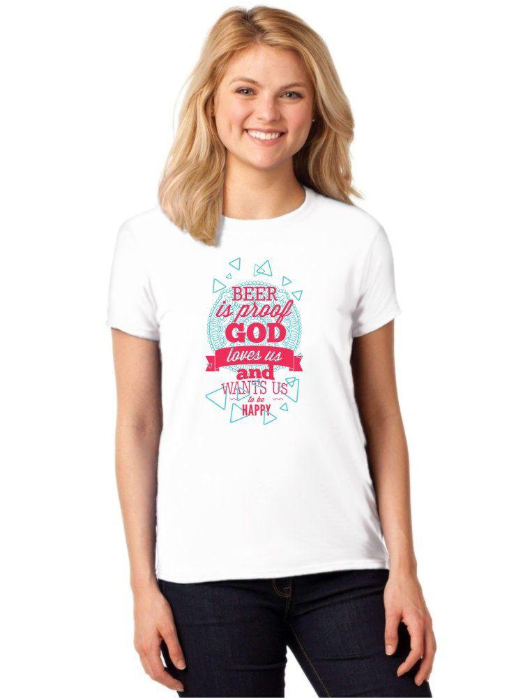 Camiseta Feminina T-Shirt Beer Is Proof God Loves Us Baby Look ES_120