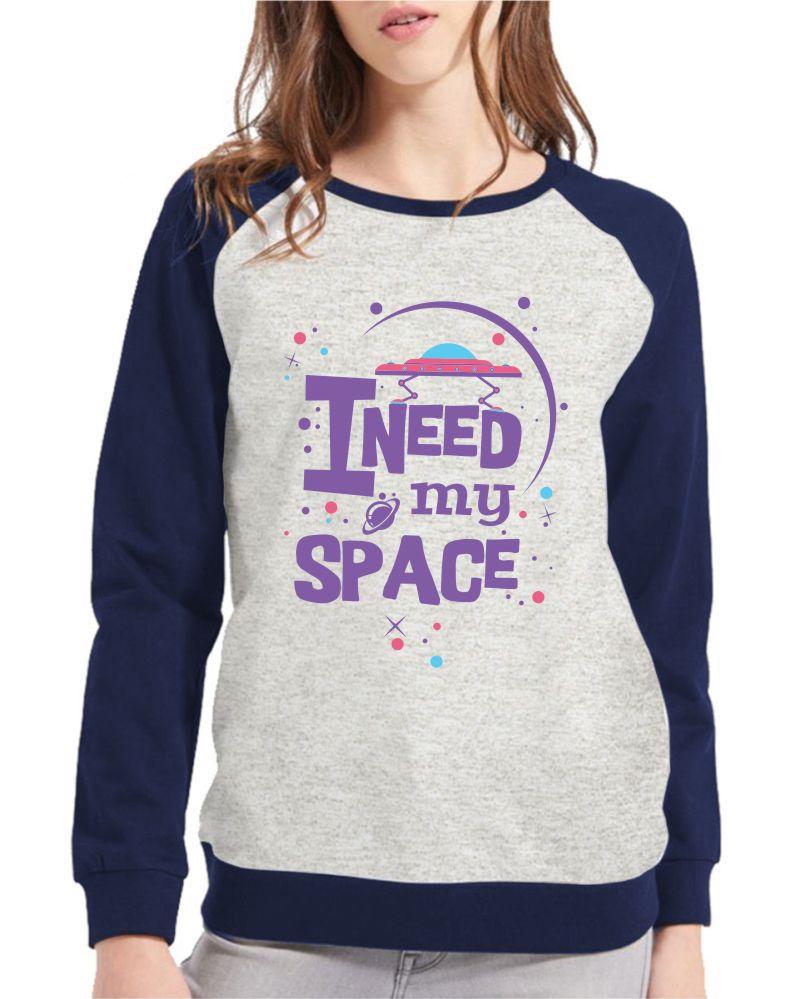 Moletom Raglan Feminino Mescla I Need My Space ES_119