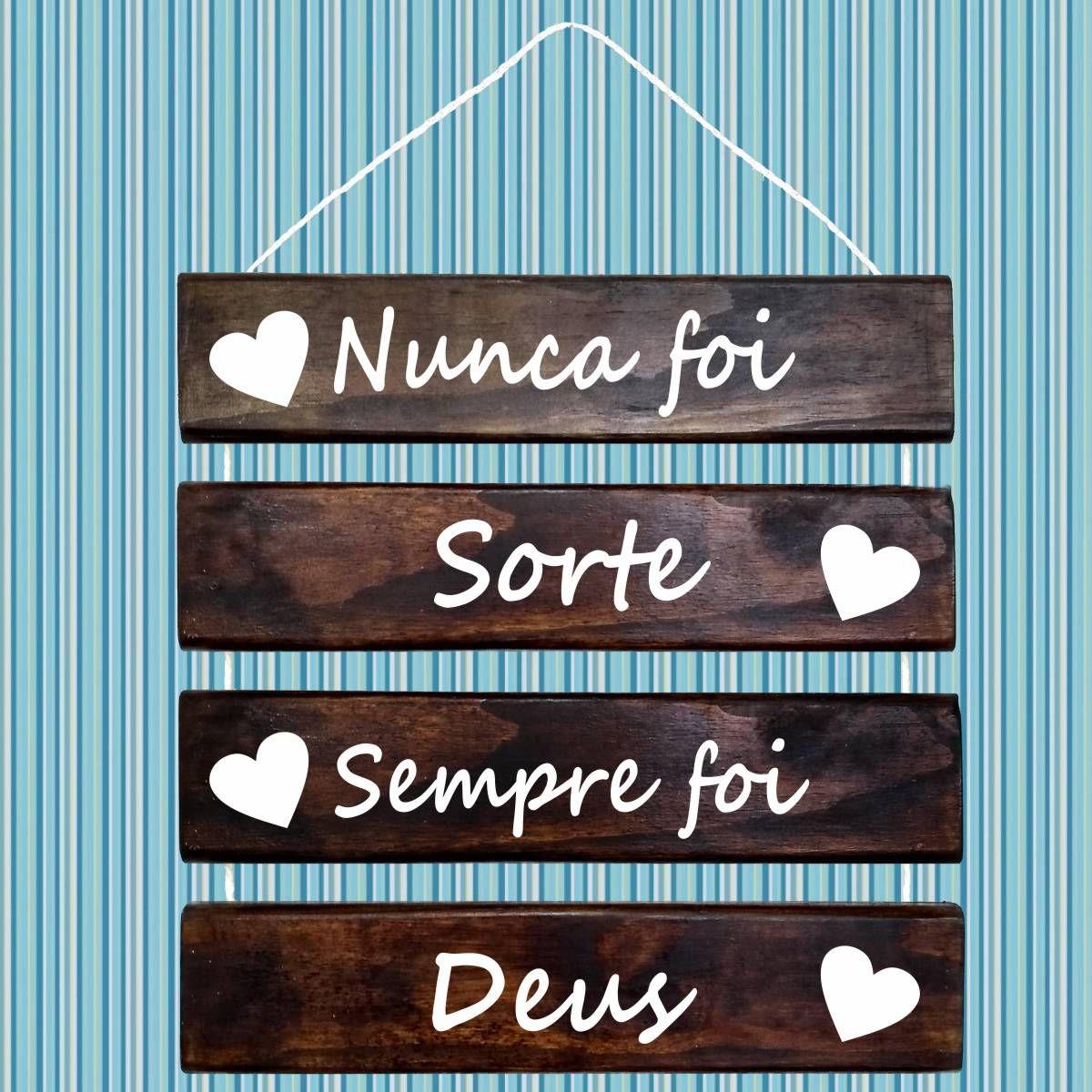 Placa Decorativa Madeira Rústica Corda Sisal Nunca Foi Sorte, Sempre Foi Deus