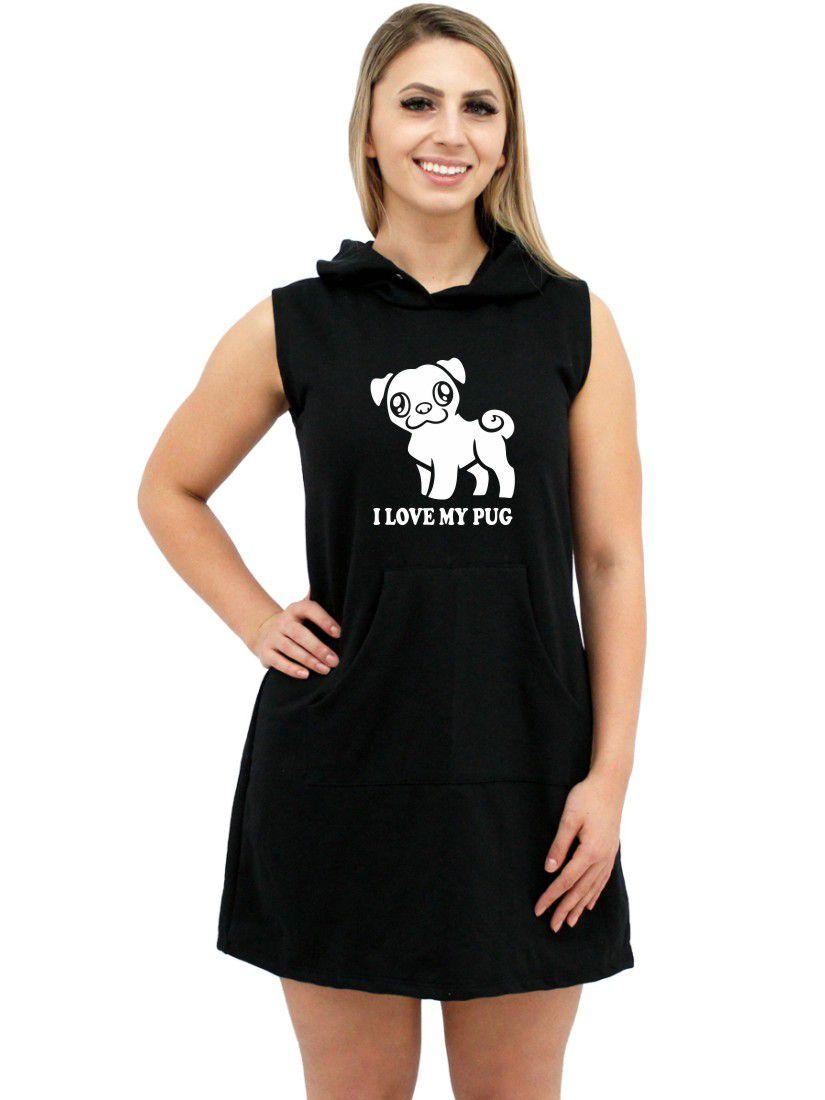 Vestido Moletom Canguru Feminino Divertido Pet I Love My Pug ER_155