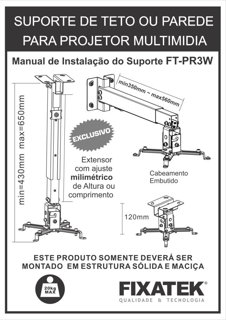 FT-PR3W FIXATEK - Suporte de Teto para Projetor