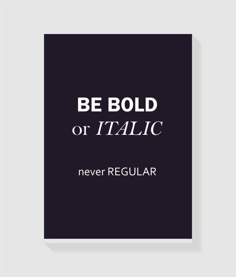 Quadro Be Bold