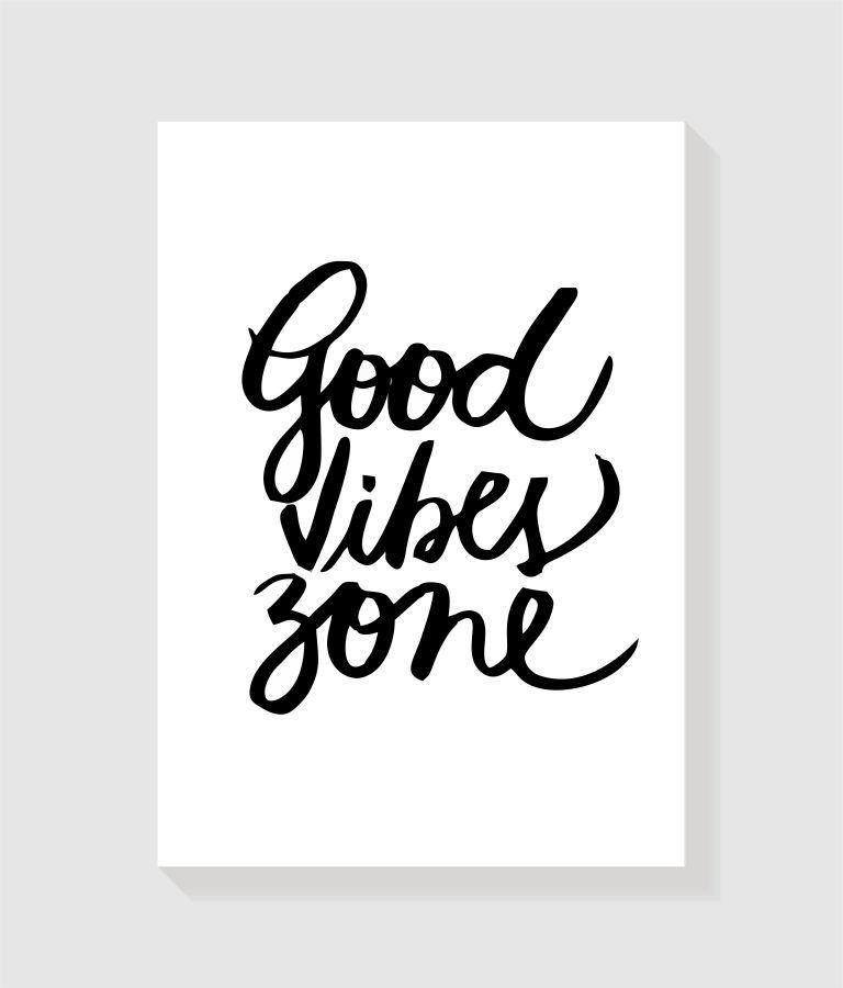 Quadro Good Vibe Zone