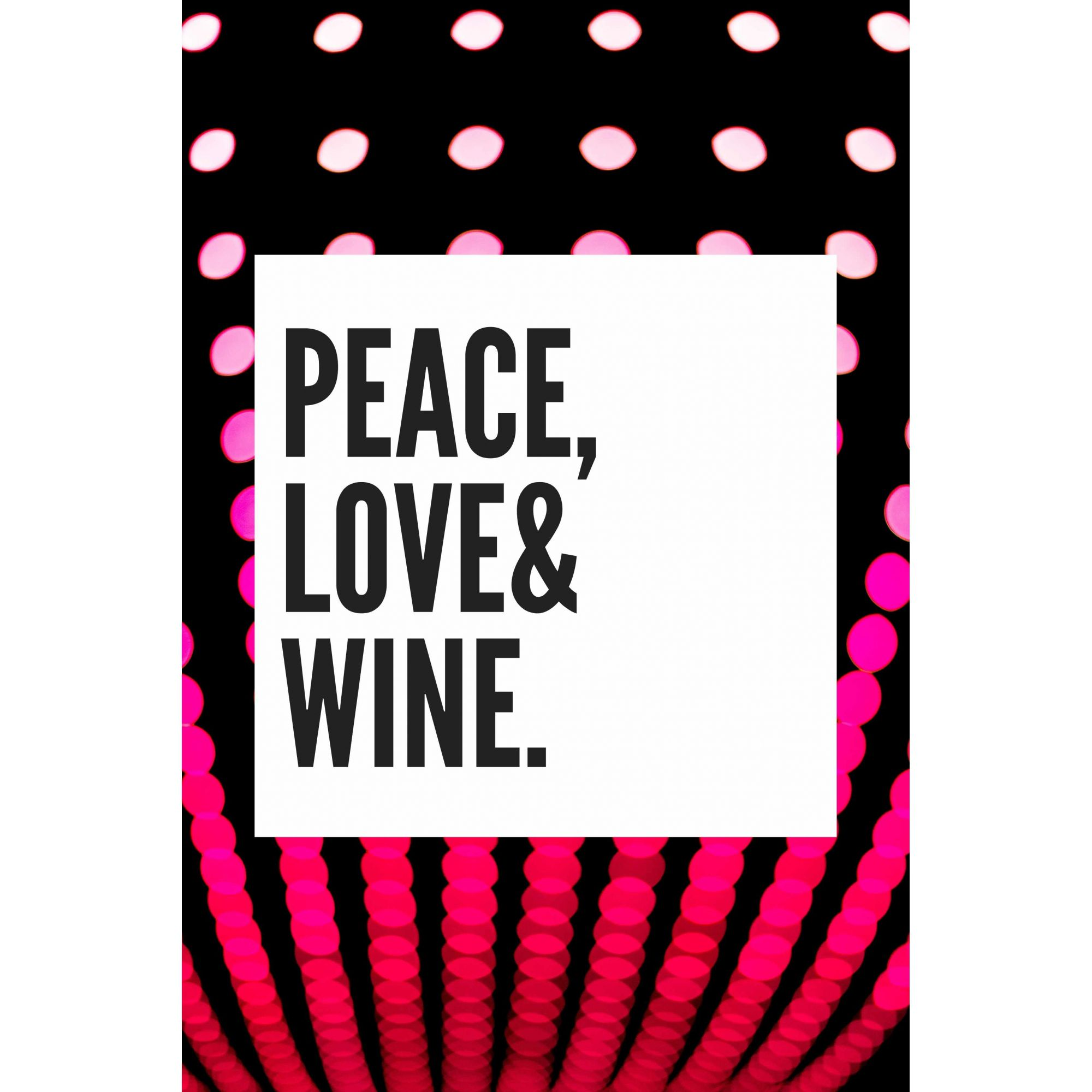 Quadro Decorativo em Canvas Peace, Love & Wine